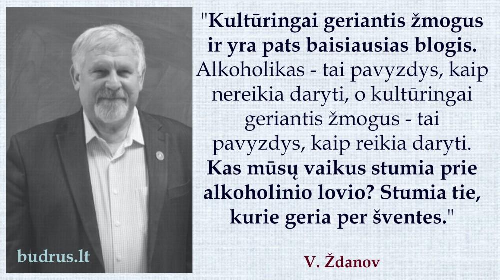 Kulturingai geriantys V.Zdanov